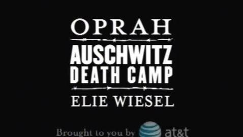 Thumbnail for entry Winfrey & Wiesel - Auschwitz (Part 1)
