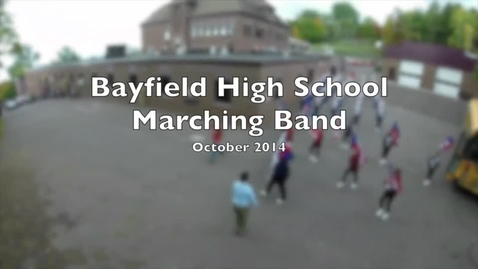 Thumbnail for entry Bayfield High School Marching Band 2014