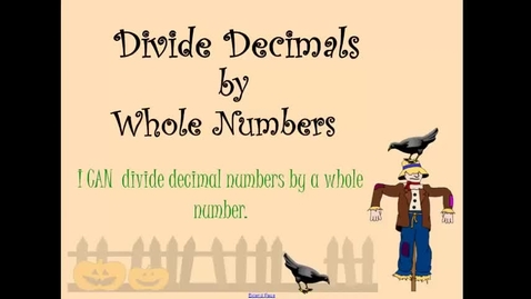 Thumbnail for entry Math 4.4 Dividing Decimals by Whole Numbers