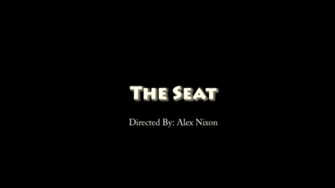 Thumbnail for entry The Seat