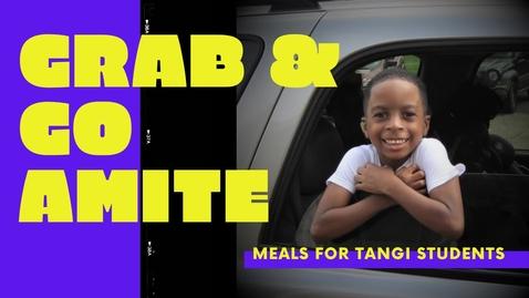 Thumbnail for entry Amite Grab & Go 2020