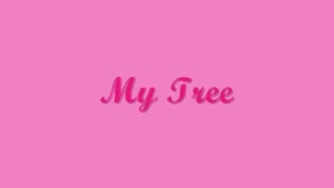 Thumbnail for entry My Tree