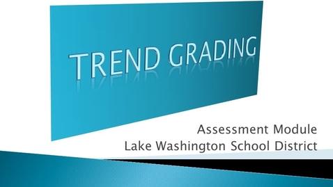 Thumbnail for entry Trend Grading