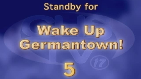 Thumbnail for entry Wake Up, Germantown! November 29