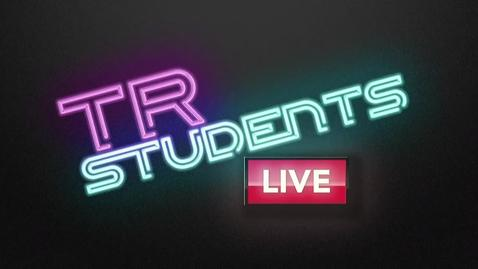 Thumbnail for entry TR Students Live - June 17