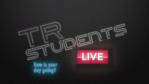 Thumbnail for entry TR Students Live - April 8