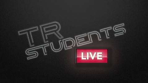 Thumbnail for entry TR Students Live - April 22