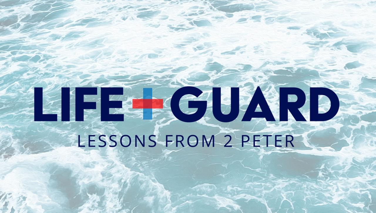 Lifeguard: 2 Peter 3