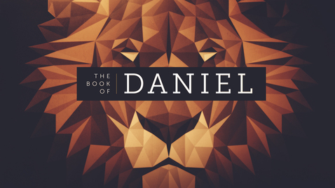 Thumbnail for entry Daniel 1: The Story of Daniel