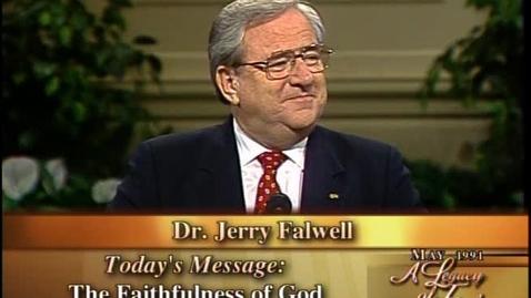 Thumbnail for entry A Legacy of Faith - The Faithfulness of God