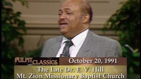 Thumbnail for entry Pulpit Classics - Episode 58 - Dr. E.V. Hill