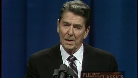 Thumbnail for entry Pulpit Classics - Episode 68 - President Ronald Reagan, Vice President George H.W. Bush