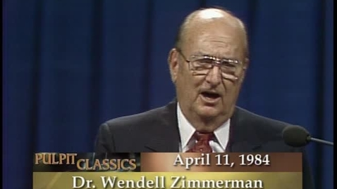 Thumbnail for entry Pulpit Classics - Episode 66 - Dr. Wendell Zimmerman