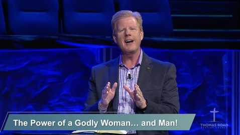 Thumbnail for entry The Power of a Godly Woman…and Man!