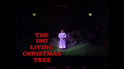 Thumbnail for entry The 1987 Living Christmas Tree