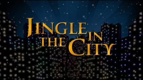 Thumbnail for entry 2009 Virginia Christmas Spectacular - Jingle in the City