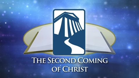 Thumbnail for entry Bible Center - The Second Coming of Christ
