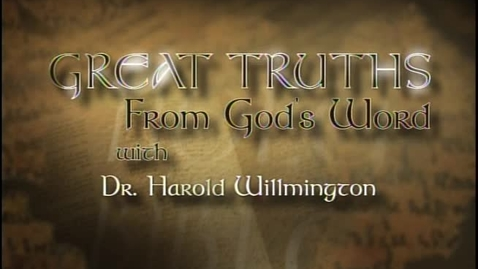 Thumbnail for entry Great Truths - What the Bible Says About God Himself - Lesson 2 - Names for God