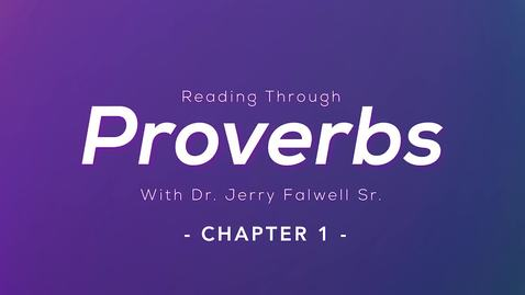 Thumbnail for entry Proverbs 1: Dr. Jerry Falwell