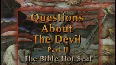 Thumbnail for entry The Bible Hot Seat -Questions About The Devil - Part 2