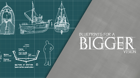 Thumbnail for entry Blueprints for a Bigger Vision: Characteristics of a Godly Vision