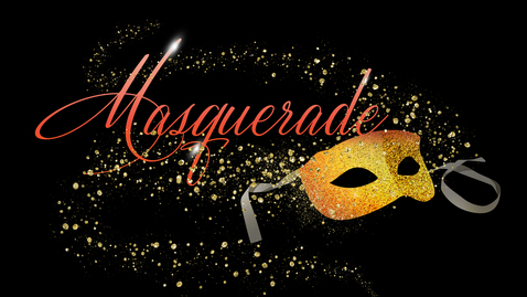 Thumbnail for entry Masquerade: Be Real