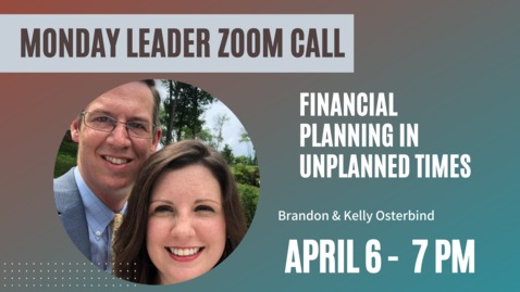 Thumbnail for entry Adult Ministries Zoom call with Brandon & Kelly Osterbind