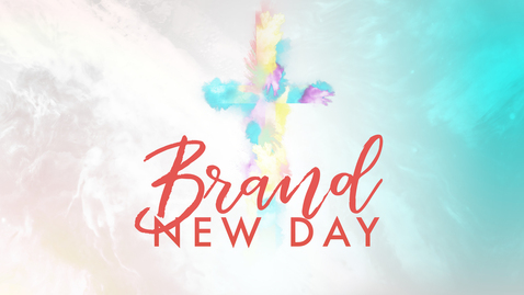 Thumbnail for entry A Brand New Day of Relating
