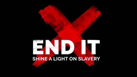Thumbnail for entry END IT 2019 - Shine a Light on Slavery