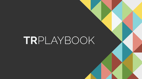 Thumbnail for entry TR Playbook: Our Playbook Strategy For Success