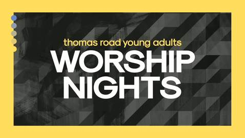 Thumbnail for entry TRYA Worship Nights - November