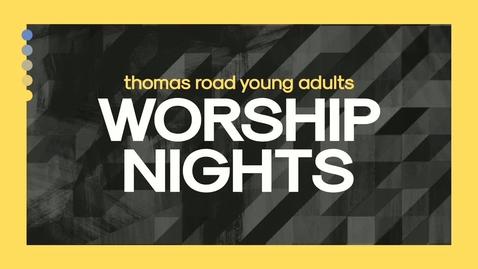Thumbnail for entry TRYA Worship Nights - November
