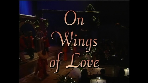 Thumbnail for entry The 1997 Living Christmas Tree - On Wings of Love
