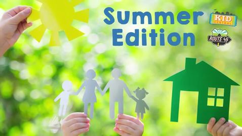 Thumbnail for entry Summer Edition June 21
