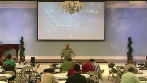 Thumbnail for entry Refuel - Lance Witt - Live and Lead Well