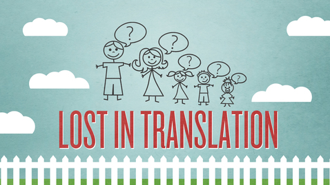 Thumbnail for entry Lost In Translation: Be An Encourager!