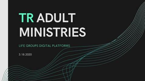 Thumbnail for entry Life Groups Digital Platforms