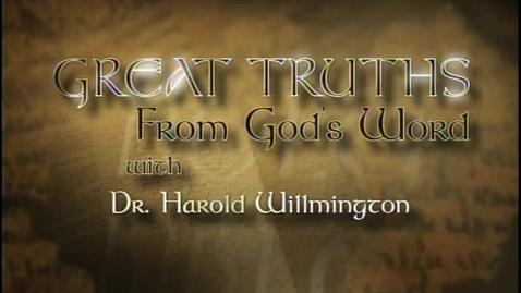 Thumbnail for entry Great Truths - What the Bible Says About God Himself - Lesson 1 - Views, Arguments and Names