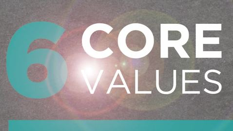 Thumbnail for entry 6 Core Values: Connection to Community