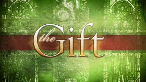 Thumbnail for entry The Gift: Part 1