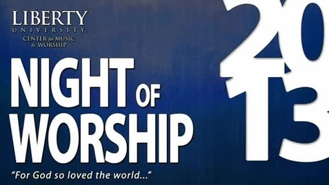 Thumbnail for entry Night of Worship 2013