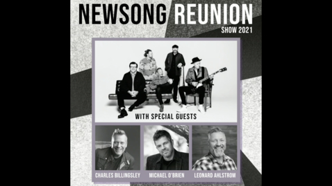 Thumbnail for entry NewSong Reunion Show 2021
