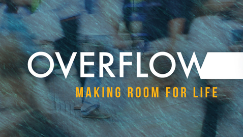Thumbnail for entry Overflow: Filled To Flow