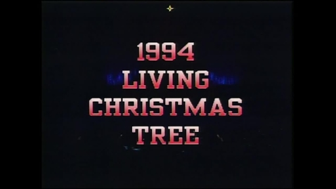 Thumbnail for entry The 1994 Living Christmas Tree - More Than Gold