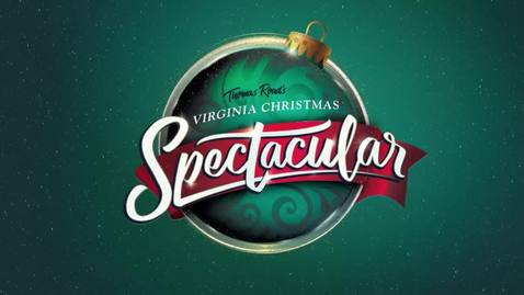 Thumbnail for entry 2017 Virginia Christmas Spectacular