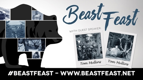 Thumbnail for entry Beast Feast with Tom Mullins
