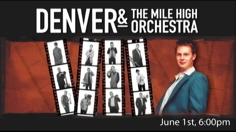 Thumbnail for entry Denver & The Mile High Orchestra