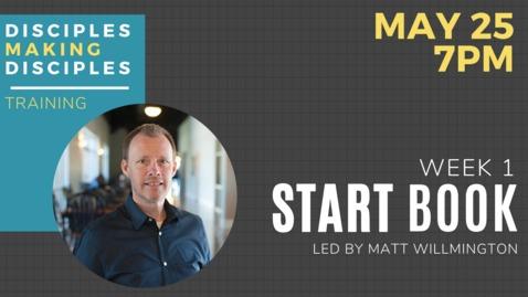 Thumbnail for entry Disciples Making Disciples - Week 1