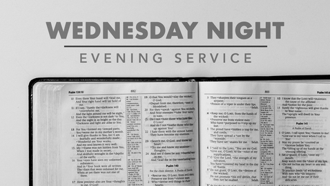 Thumbnail for entry Wednesday Evening Service LIVE