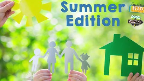 Thumbnail for entry Summer Edition June14, 2020